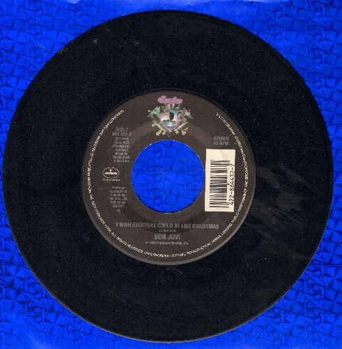Bon Jovi - I Wish Everyday Would Be Christmas/Keep The Faith - EX8/ - 45 rpm Records