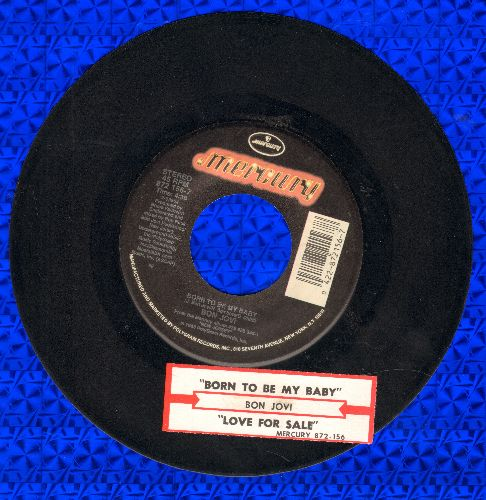 Bon Jovi - Born To Be My Baby/Love For Sale (with juke box label) - EX8/ - 45 rpm Records