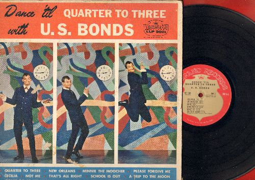 Bonds, Gary U.S. - Dance 'Til Quarter To Three: Minnie The Moocher, New Orleans, One Million Tears, School Is Out, A Trip To The Moon, I Know Why Dreamers Cry (vinyl MONO LP record) - VG6/VG7 - LP Records