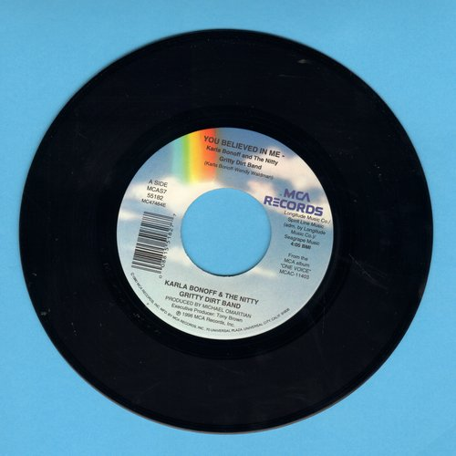 Bonoff, Karla & The Nitty Gritty Dirt Band - You Believed In Me/Atlanta Reel '96 featuring Miachael Omartian, Vince Gill, Chet Atkins, Alison Krauss and Beta Fleck (MINT condition!) - NM9/ - 45 rpm Records
