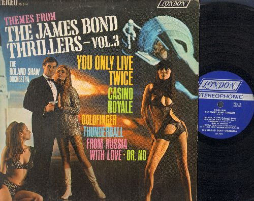 Shaw, Roland Orchestra - Theme From The James Bond Thrillers-Vol.3: You Only Live Twice, Casino Royale, Goldfinger, Thunderball, Dr. No (vinyl STEREO LP record) - EX8/VG7 - LP Records