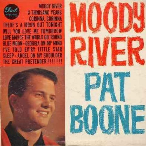 Boone, Pat - Moody River: Blue Moon, Georgia On My Mind, I've Told Ev'ry Little Star, Corinna Corinna (vinyl MONO LP record) - EX8/VG6 - LP Records