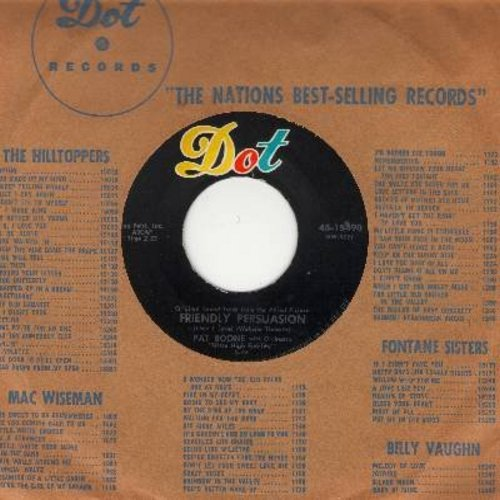 Boone, Pat - Friendly Persuasion/Chains of Love (with Dot company sleeve) - NM9/ - 45 rpm Records