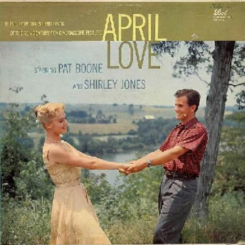 Boone, Pat, Shirley Jones - April Love - Original Motion Picture Sound Track, includes the million-selling title song! (vinyl MONO LP record) - EX8/VG7 - LP Records