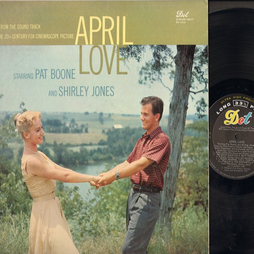 Boone, Pat, Shirley Jones - April Love - Original Motion Picture Sound Track, includes the million-selling title song! (vinyl MONO LP record) - NM9/EX8 - LP Records
