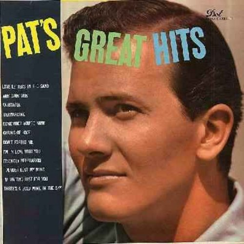 Boone, Pat - Pat's Great Hits: Bernardine, Friendly Persuasion, Don't Forbid Me, I Almost Lost My Mind, Love Letters In The Sand, Anastasia (vinyl MONO LP record) - NM9/EX8 - LP Records