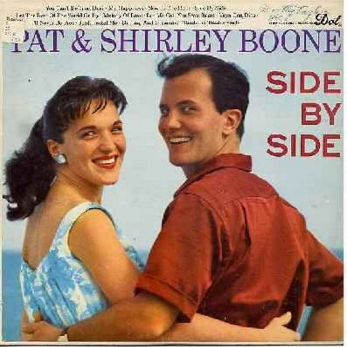 Boone, Pat & Shirley - Side By Side: My Happiness, Let Me Call You Sweetheart, I'll Never Be Free, Vaya Con Dios, Melody Of Love (vinyl MONO LP record) - NM9/EX8 - LP Records