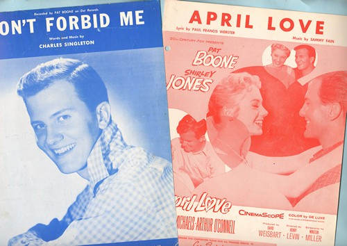 Boone, Pat - Vintage SHEET MUSIC (2 for the price of 1!) - Includes April Love and Don' Forbid Me, both songs made popular by Pat Boone, NICE cover art! - EX8/ - Sheet Music
