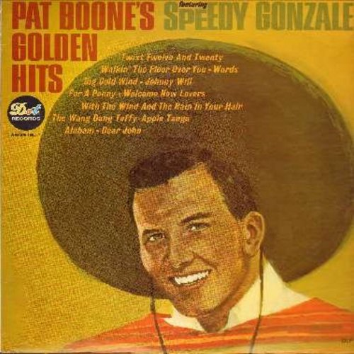 Boone, Pat - Pat Boones's Golden Hits: Speedy Gonzales, 'Twixt Twelve And Twenty, Johnny Will, The Wang Dang Taffy-Apple Tango, Dear John (vinyl MONO LP record) - NM9/VG7 - LP Records