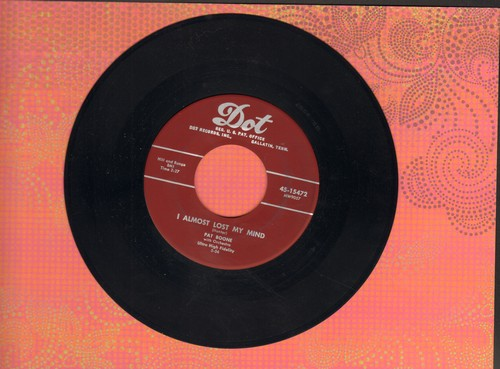 Boone, Pat - I Almost Lost My Mind/I'm In Love With You (burgundy label first issue) - EX8/ - 45 rpm Records