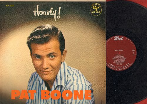 Boone, Pat - Howdy!: Begin The Beguine, Chattanooga Shoe Shine Boy, Forgive Me, Harbor Lights (vinyl LP record, burgundy label first pressing, NICE condition!) - NM9/EX8 - LP Records