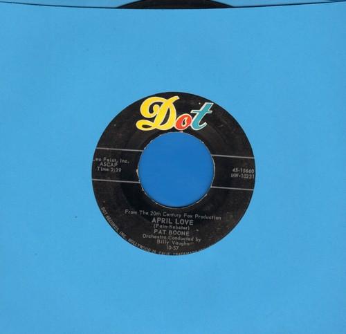 Boone, Pat - April Love/When The Swallows Come Back To Capistrano - EX8/ - 45 rpm Records