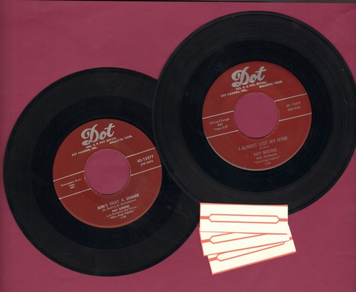 Boone, Pat - 2 for 1 Special: Ain't That A Shame/I Almost Lost My Mind (2 vintage first issue 45rpm records with 3 blank juke box labels for the price of 1!) - EX8/ - 45 rpm Records