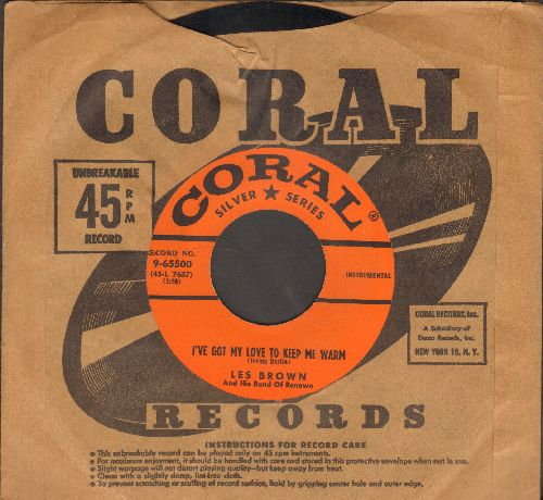 Brown, Les & His Band Of Renown - I've Got My Love To Keep Me Warm/New Mexican Hat Dance (with vintage Coral company sleeve) - EX8/ - 45 rpm Records