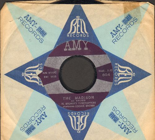 Brown, Al Tunetoppers Featuring Cookie Brown - The Madison/Mo' Madison (with AMY company sleeve) - EX8/ - 45 rpm Records