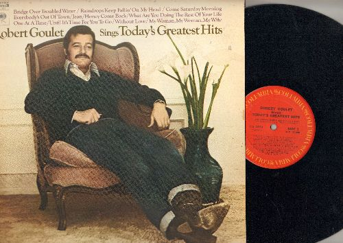 Goulet, Robert - Today's Greatest Hits: Bridge Over Troubled Water, Jean, Raindrops Keep Fallin' On My Head (vinyl STEREO LP record) - NM9/EX8 - LP Records