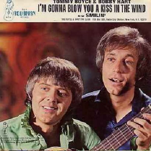 Boyce & Hart - I'm Gonna Blow You A Kiss In The Wind (featured on TV Show -Bewitched-)/Smilin' (EXTREMELY RARE Bubble-Gum-Era Original with picture sleeve) - NM9/EX8 - 45 rpm Records