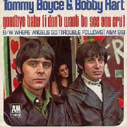 Boyce & Hart - Goodbye Baby (I Don't Want To See You Cry) (with picture sleeve) - NM9/VG7 - 45 rpm Records