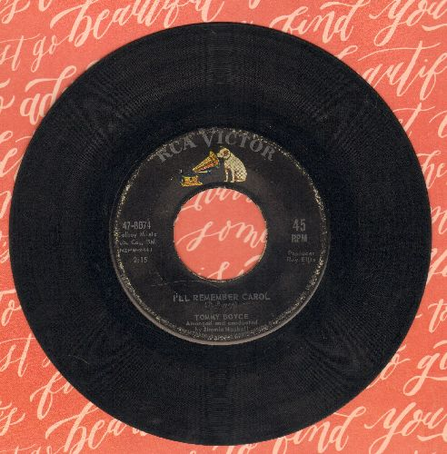 Boyce, Tommy - I'll Remember Carol (FANTASTIC Vintage Teen Idol Sound!)/Too Late For Tears  - VG6/ - 45 rpm Records