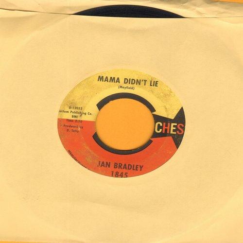 Bradley, Jan - Mama Didn't Lie/Lovers Like Me (RARE orange/yellow label pressing) - VG7/ - 45 rpm Records