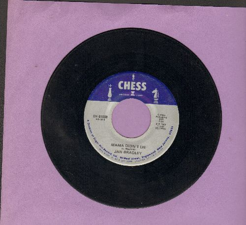 Bradley, Jan - Mama Didn't Lie/Rescue Me (by Fontella Bass on flip-side) (re-issue) - VG7/ - 45 rpm Records