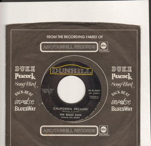 Brass Ring - California Dreamin'/Samba De Orfeo (Black Orpheus) (with Dunhill company sleeve) - EX8/ - 45 rpm Records