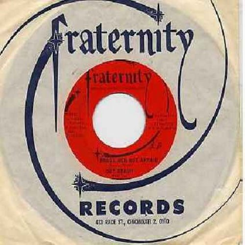 Braun, Bob - Brave Men Not Afraid/Melissa (with Fraternity company sleeve) - NM9/ - 45 rpm Records
