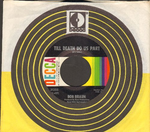 Braun, Bob - Till Death Do Us Part/So It Goes (with vintage Decca company sleeve)  - NM9/ - 45 rpm Records