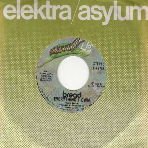Bread - Everything I Own/I Don't Love You (with Elektra company sleeve) - EX8/ - 45 rpm Records