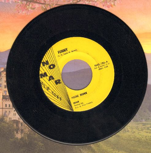 Brown, Maxine - Funny/Now That You've Gone (RARE MINT condition!) - M10/ - 45 rpm Records