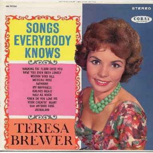 Brewer, Teresa - Songs Everybody Knows: My Happiness, Half As Much, Have You Ever Been Lonely, Mockin' Bird Hill, Jambalaya, Your Cheatin' Heart (viny STEREO LP record, burgundy label first issue, NICE condition!) - M10/M10 - LP Records