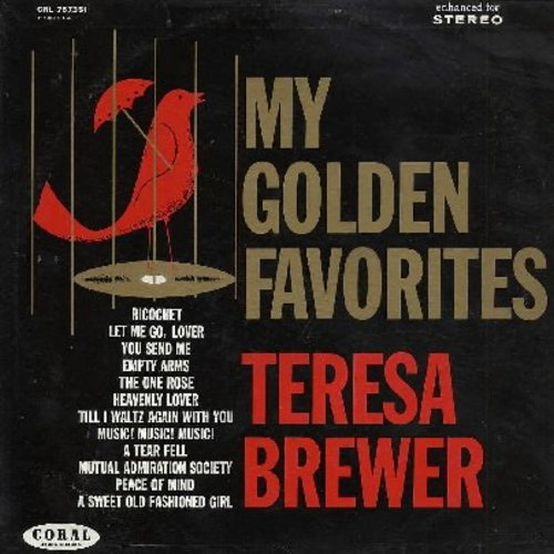Brewer, Teresa - My Golden Favorites: You Send Me, Music! Music! Music!, A Sweet Old Fashioned Girl, The One Rose, Heavenly Lover, Rocochet, Mutual Admiration Society (vinyl STEREO LP record) - NM9/EX8 - LP Records