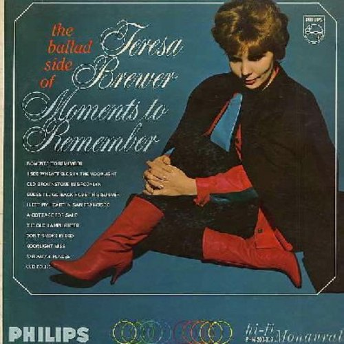 Brewer, Teresa - Moments To Remember: I Left My Heart In San Francisco, A Cottage For Sale, The Old Lamplighter (vinyl MONO LP record) - M10/VG7 - LP Records