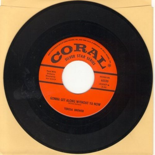 Brewer, Teresa - Music! Music! Music!/Gonna Get Along Without Ya Now (early re-issue) - VG7/ - 45 rpm Records