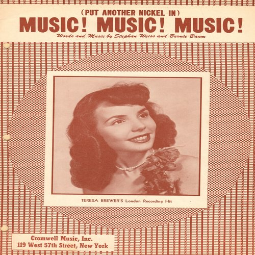 Brewer, Teresa - Music! Music! Music! - SHEET MUSIC for the Teresa Brewer signature song, NICE cover shot of the young Teresa! - EX8/ - Sheet Music