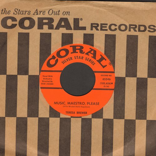 Brewer, Teresa - Music, Maestro, Please/Your Cheatin' Heart (MINT condition with Coral company sleeve) - M10/ - 45 rpm Records
