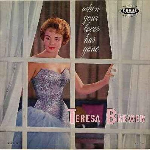 Brewer, Teresa - When Your Lover Has Gone: I Had The Craziest Dream, A Faded Summer Love, Mixed Emotions, Music Maestro Please, Fools Rush In (vinyl MONO LP record, maroon label first issue) - NM9/EX8 - LP Records
