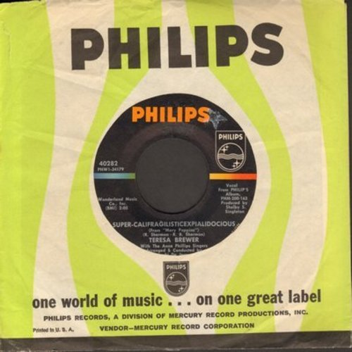 Brewer, Teresa - Super-Califragilisticexplialidocious/I've Grown Accustomed To His Face (with Philips company sleeve)(bb) - NM9/ - 45 rpm Records