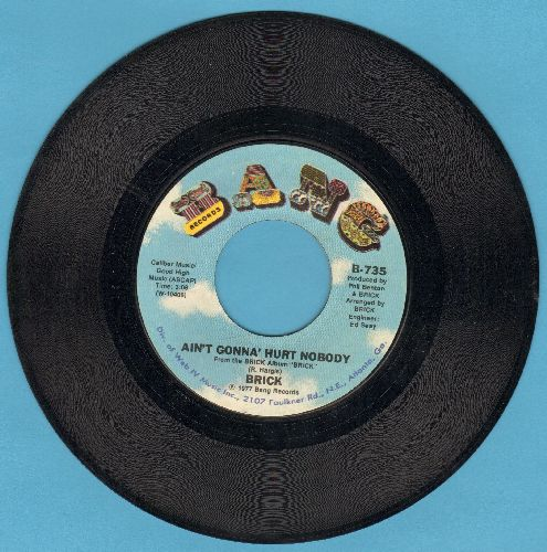 Brick - Ain't Gonna' Hurt Nobody/Honey Chile - EX8/ - 45 rpm Records