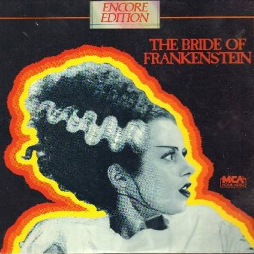The Bride Of Frankenstein - The Bride Of Frankenstein - The 1935 Horror Classic starring Boris Karloff, Colin Clive and Elsa Lanchester - This is a LASER DISC, NOT ANY OTHER KIND OF MEDIA! - M10/VG7 - Laser Discs