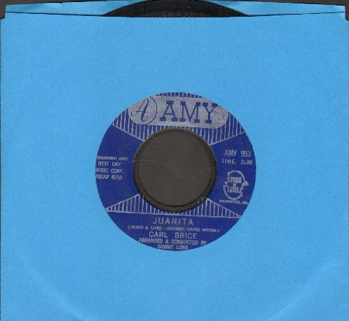 Brice, Carl - Juanita/Footnote To A Tragedy - EX8/ - 45 rpm Records