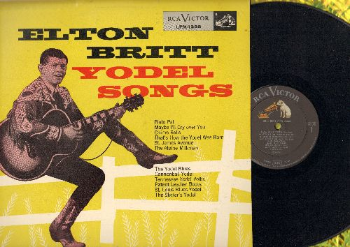 Britt, Elton - Yodel Songs: St. Louis Blues Yodel, That's How The Yodel Was Born, Pinto Pal, Patent Leather Boots (vinyl MONO LP record, 1955 first pressing) - VG7/NM9 - LP Records