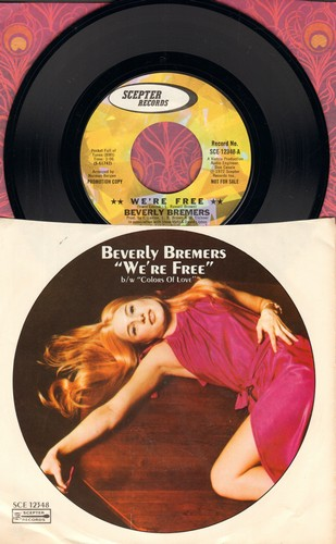 Bremers, Berverly - We're Free/Colors Of Love (DJ advance pressing with picture sleeve) - M10/NM9 - 45 rpm Records