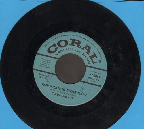 Brewer, Teresa - Fair Weather Sweetheart/Heavenly Lover (DJ advance pressing, minor wol) - EX8/ - 45 rpm Records