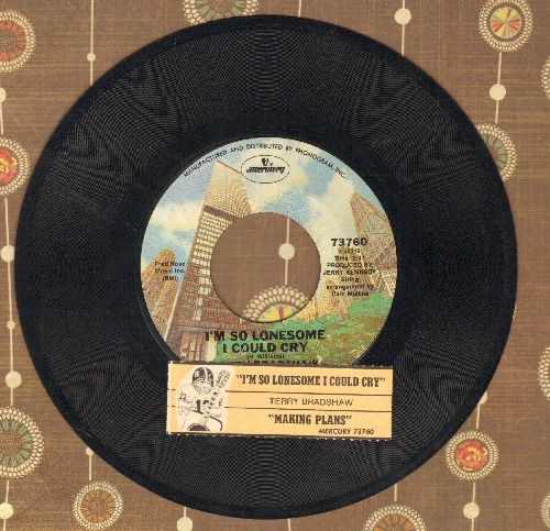 Bradshaw, Terry - I'm So Lonesome I Could Cry/Making Plans (with juke box label) - NM9/ - 45 rpm Records