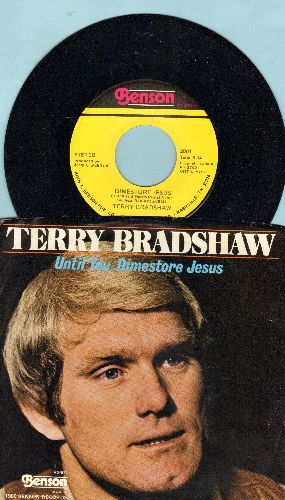 Bradshaw, Terry - Dimestore Jesus/Until You (with picture sleeve) - NM9/NM9 - 45 rpm Records