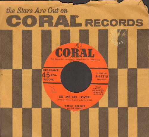 Brewer, Teresa - Let Me Go, Lover!/The Moon Is On Fire (with Coral company sleeve) - VG7/ - 45 rpm Records