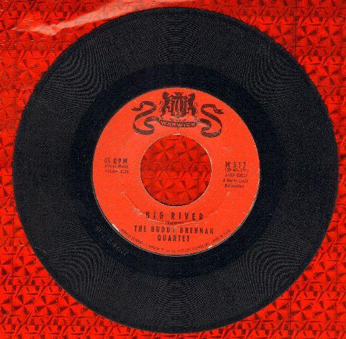 Brennan, Buddy Quartet - Big River/The Chase - VG7/ - 45 rpm Records