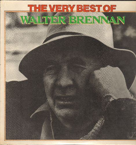 Brennan, Walter - The Very Best Of: Old Rivers, Who Will Take Grandma, The Old Kelly Place, Angels In The Sky, High Noon, Mama Sang A Song (vinyl STEREO LP record, 1975 pressing) - NM9/EX8 - LP Records