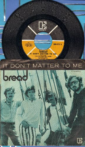 Bread - It Don't Matter To Me/Call On Me (with picture sleeve) - NM9/EX8 - 45 rpm Records